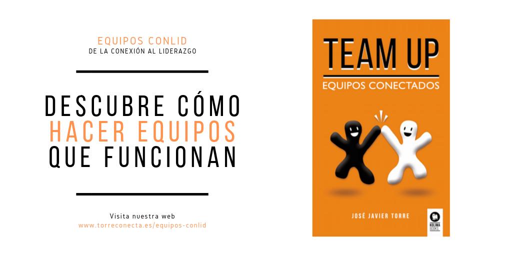 Team Up. Equipos conectados (1ª Parte)